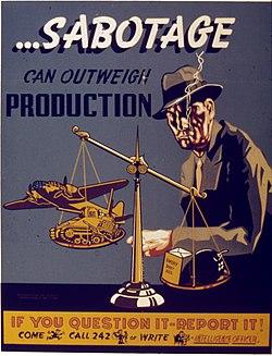 SABOTAGE CAN OUTWEIGH PRODUCTION - NARA - 515321.jpg