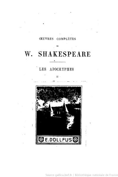 File:Shakespeare, apocryphes - Œuvres complètes, traduction Hugo, Pagnerre, 1866, tome 2.djvu
