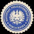 Siegelmarke Magistrat, Polizeiverwaltung Wielichowo W0310501.jpg