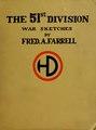 The 51st (Highland) division; war sketches (IA 51sthighlanddivi00farr).pdf