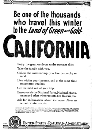 United States Railroad Administration - USRA ad from November 1919, promoting travel to California. Signed by the Director of Railroads.