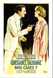 <i>Who Cares?</i> (1919 film) 1919 Silent film by Walter Edwards