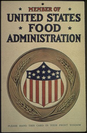 "United States Food Administration - Image: ""Member of the United States Food Administration. Please Hang This Card In Your Front Window."", ca. 1917 ca. 1919 NARA 512510"