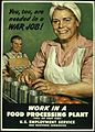 """YOU TOO ARE NEEDED IN A WAR JOB. WORK IN A FOOD PROCESSING PLANT."" - NARA - 516235.jpg"