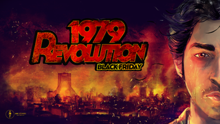 <i>1979 Revolution: Black Friday</i> 2016 adventure interactive drama video game