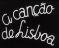 A Canção de Lisboa (1933) - title sequence.png