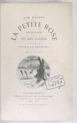 Louisa May Alcott: La Petite Rose ses six tantes et ses sept cousins