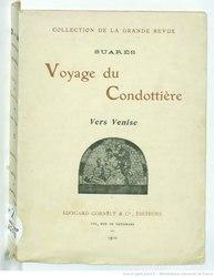 André Suarès: Voyage du Condottière Vers Venise