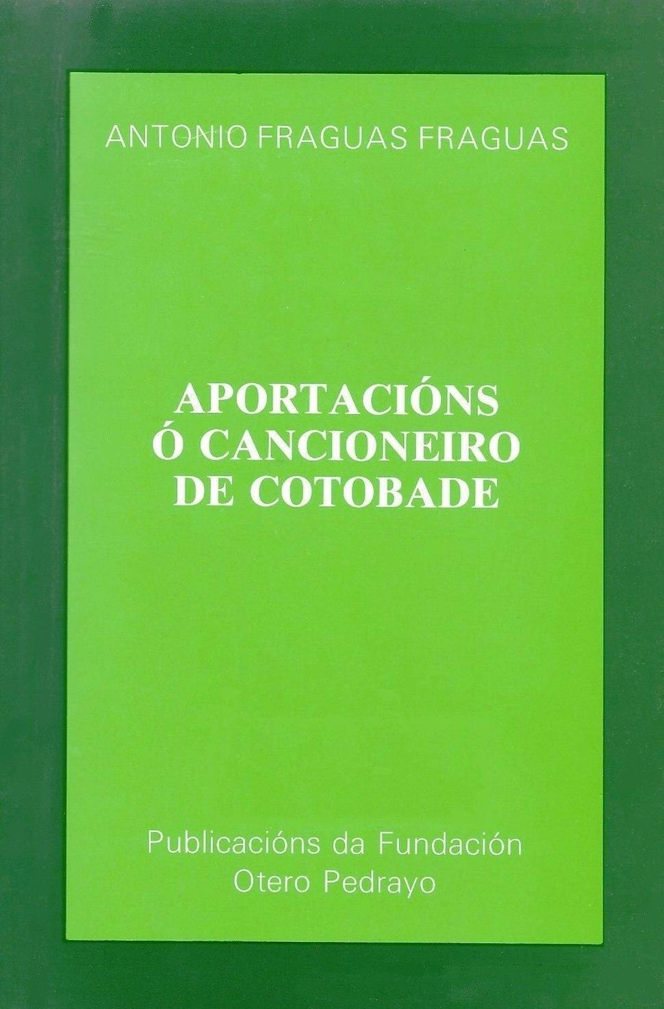 Aportacións ó cancioneiro de Cotobade, 1985, Fundación Otero Pedrayo