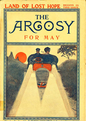 "Johnston McCulley - McCulley's ""Land of Lost Hope"" was cover-featured on the May 1908 issue of The Argosy"