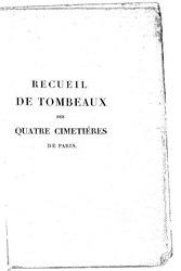 C.-P. Arnaud: Recueil de tombeaux des quatre cimetières de Paris