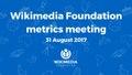 August 2017 Monthly Metrics Meeting.pdf