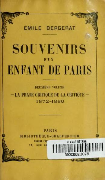 File:Bergerat - Souvenirs d'un enfant de Paris, vol. 2, 1912.djvu