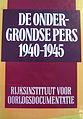 Cover of De ondergrondse pers 1940-1945 - 3rd edition 1989.JPG