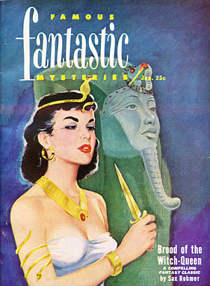 Brood of the Witch-Queen - Brood of the Witch-Queen was reprinted in the January 1951 issue of Famous Fantastic Mysteries
