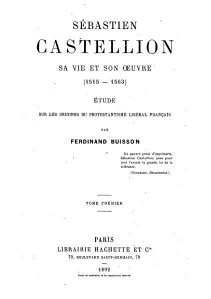 File:Ferdinand Buisson - Sébastien Castellion - Tome 1.djvu