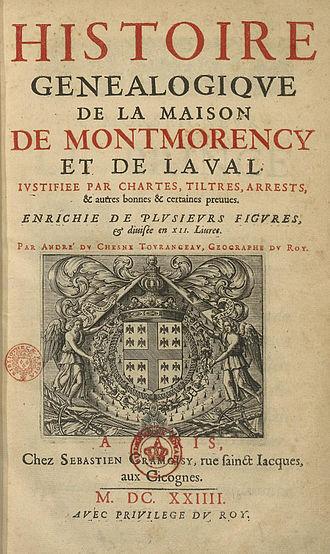 André Duchesne - André Duchesne, Histoire généalogique de la maison de Montmorency et de Laval (1624)