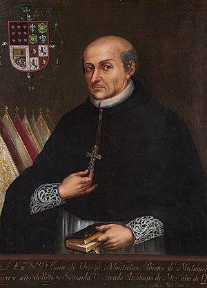 Juan Ortega y Montañés - Archbishop Juan Ortega y Montañés, Viceroy of New Spain
