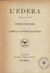 Grazia Deledda: L'edera (dramma)