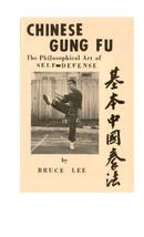 Lee, Bruce - Gung fu chino. El arte filosófico de defensa personal.pdf