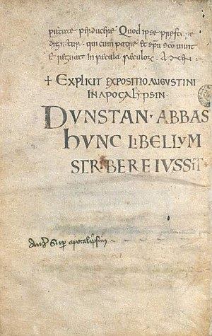 Glastonbury Abbey - One of the earliest surviving manuscripts, now at the Bodleian Library, telling that Dunstan the abbot gave orders for the writing of this book.