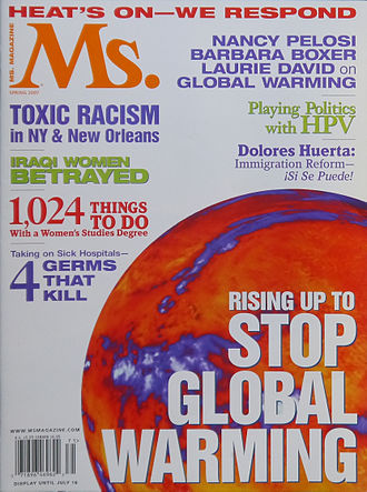 Global warming - Global warming was the cover story in this 2007 issue of Ms. magazine