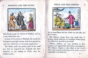 Ethnic stereotype - A 19th-century children's book informs its readers that the Dutch are a very industrious race, and that Chinese children are very obedient to their parents.