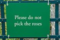 Peggy Rockefeller Rose Garden sign 'Please do not pick the roses'.jpg