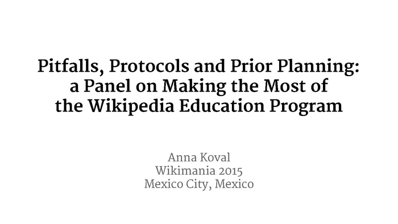 File:Pitfalls Protocols and Prior Planning a Panel on Making the Most of the Wikipedia Education Program.pdf