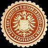 Siegelmarke Kaiserliche General Direction der Eisenbahn in Elsass - Lothringen - Strassburg W0220458.jpg