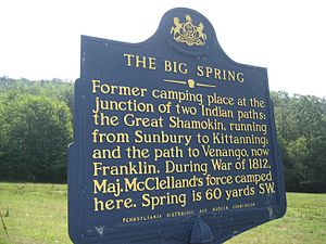 """Great Shamokin Path - """"The Big Spring"""" in Brady Township, Pennsylvania, was an important junction connecting the Great Shamokin Path and Goschgoschink Path."""