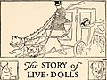 The story of live dolls - being an account of how, on a certain June morning... (1920) (14730412196).jpg
