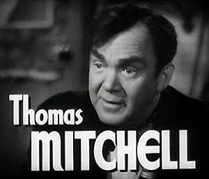 Mitchell, Thomas (1892-1962)