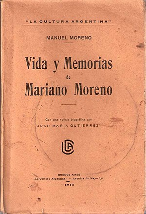 Manuel Moreno - Cover of Mariano Moreno's biography by his brother Manuel Moreno