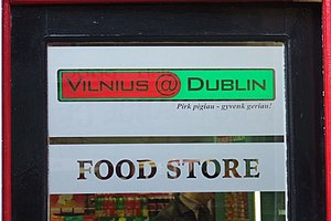 Lithuanians in Ireland - A sign in a Dublin store. Lithuanian text reads: buy cheaper, live better