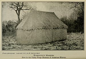 George Washington's tent - Washington's office/sleeping tent in 1911. Now at the Museum of the American Revolution.