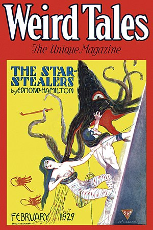 "Edmond Hamilton - ""The Star-Stealers"" was first published in the February 1929 issue of Weird Tales."