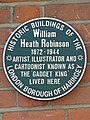 William Heath-Robinson 1872-1944 artist Illustrator and cartoonist known as the 'gadget king' lived here.jpg