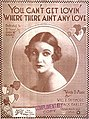 You-Can't-Get-Lovin'-When-There-Ain't-Any-Love-1919.jpg
