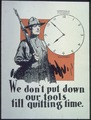 """Honorable Discharge. Victory. We don't put down our tools till quitting time."" - NARA - 512700.tif"