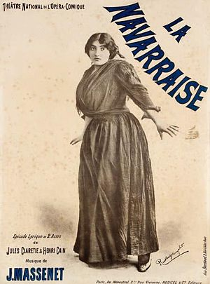 La Navarraise - Poster showing Emma Calvé in the title role