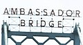 Ambassador Bridge sign (33336607000).jpg