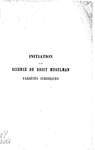 Fichier:Cadoz - Initiation à la science du droit musulman, 1868.djvu