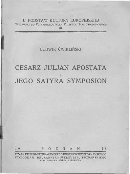 File:Cesarz Juljan Apostata i jego satyra Symposion.djvu