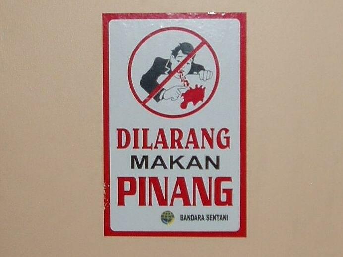 Eating Pinang prohibited