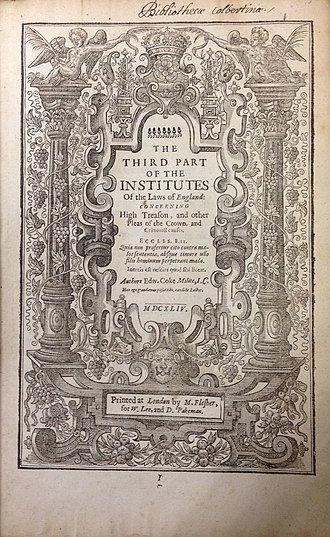 Institutes of the Lawes of England - Third Part of the Institutes of the Laws of England (1st ed., 1644, title page)