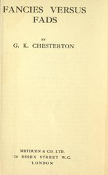 G. K. Chesterton: Fancies versus Fads