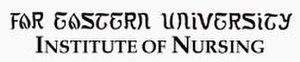 Far Eastern University Institute of Nursing