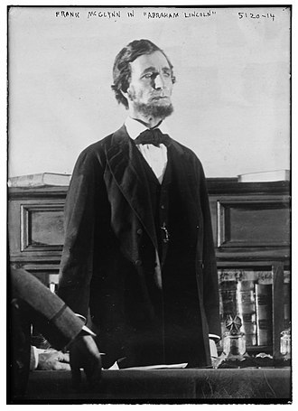 Abraham Lincoln (play) - Frank McGlynn in the Broadway production of Abraham Lincoln (1919)
