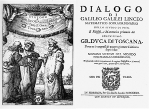 Dialogue - Frontispiece and title page of Galileo's Dialogue Concerning the Two Chief World Systems, 1632